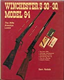 Winchester's 30-30: Model 94, the Rifle America Loves
