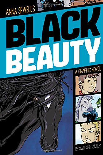 Black Beauty (Graphic Revolve: Common Core Editions)