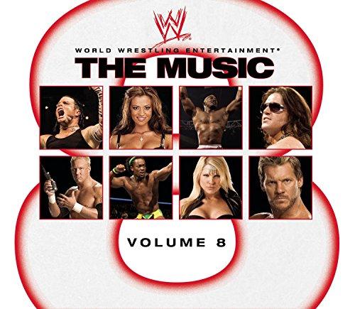 WWE: The Music Volume 8 (Wwe Inc)