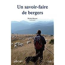 Un savoir-faire de bergers (French Edition)