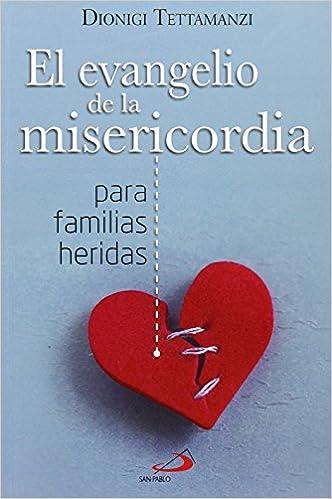 Descargar libros gratis en línea para iPod El Evangelio de la misericordia para familias heridas (Caminos XL) 8428545286 ePub
