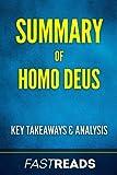 Summary of Homo Deus: Includes Key Takeaways & Analysis