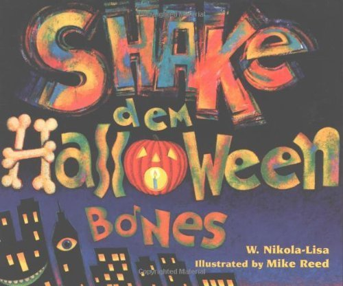 Shake Dem Halloween Bones by W. Nikola-Lisa (2000-08-26)