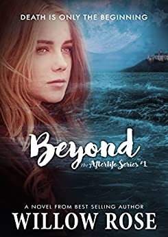 Beyond (Afterlife Book 1) by [Rose, Willow]
