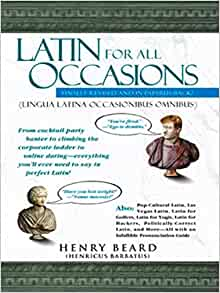 henry latin singles Latin for all occasions: from cocktail-party banter to climbing the corporate ladder to online dating-- everything you'll ever need to say in perfect latin (latin for all occasions #1) by henry n beard .