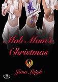 The Mob Mom's Christmas (Novella) (Drekinn)