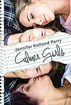 Calmer Girls (Calmer Girls - Series Book 1) by [Perry, Jennifer Kelland]