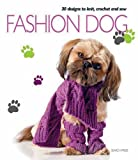 Fashion Dog, Search Press Staff, 1844486087