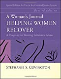 img - for A Woman's Journal: Helping Women Recover- Special Edition for Use in the Criminal Justice System, Revised Edition book / textbook / text book
