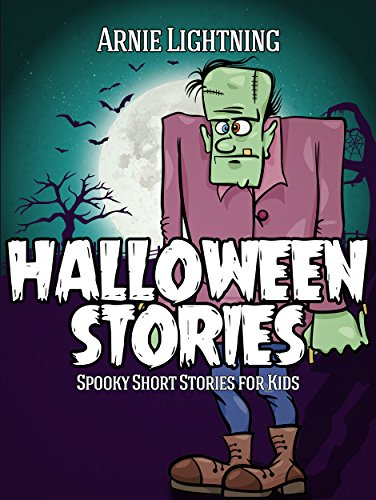 Halloween Stories: Scary Stories for Kids, Halloween Jokes, Activities, and More (Haunted Halloween Book 2) -