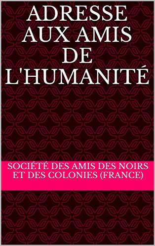 adresse-aux-amis-de-lhumanite-french-edition