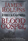 The Blood Gospel, James Rollins and Rebecca Cantrell, 006199104X