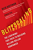 img - for Blitzscaling: The Lightning-Fast Path to Building Billion-Dollar Companies book / textbook / text book