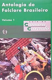 Antologia do folclore brasileiro, v.1