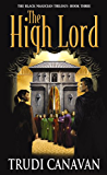 The High Lord (Black Magician Trilogy Book 3)