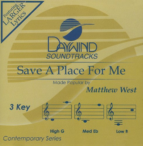 Save A Place For Me [Accompaniment/Performance Track] by Daywind Records