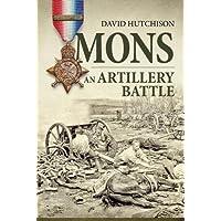 Mons, an Artillery Battle