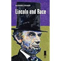 Lincoln and Race (Concise Lincoln Library)