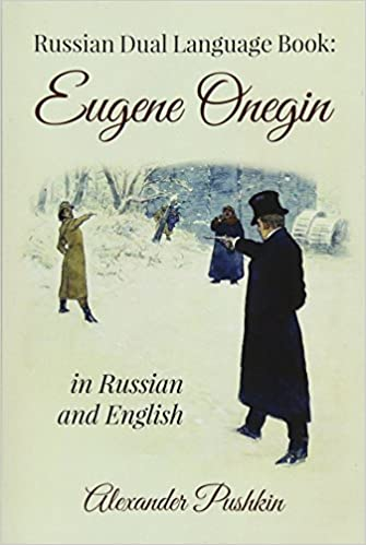 Russian Dual Language Book Eugene Onegin In Russian And English