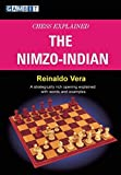 Chess Explained: The Nimzo-indian-Reinaldo Vera