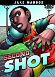 Second Shot (Jake Maddox Sports Stories)