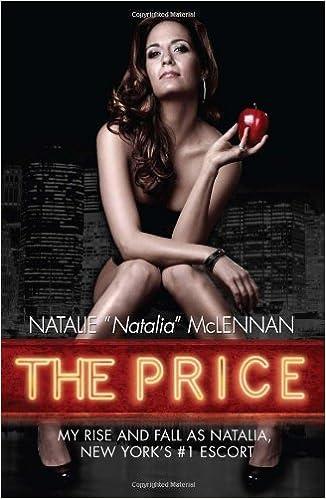 Escort New York >> The Price My Rise And Fall As Natalia New York S 1 Escort