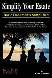 Simplify Your Estate - Basic Documents Simplified