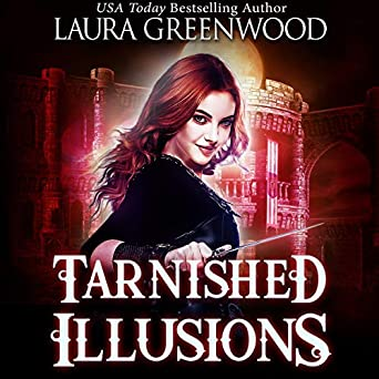 Tarnished Illusions Ashryn Barker Reverse Harem Urban Fantasy Laura Greenwood
