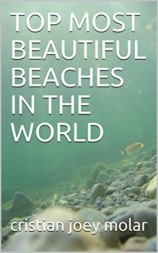 TOP MOST BEAUTIFUL BEACHES IN THE WORLD cover
