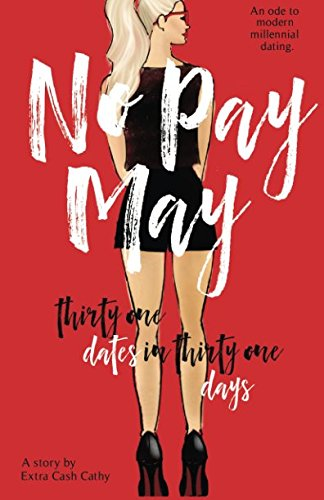 No Pay May: Thirty One Dates in Thirty One Days - 51in0FU3yTL