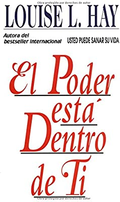 El Poder Esta Dentro de Ti=the Power Is Within You=The Power is Within You: Amazon.es: Hay, Louise L.: Libros