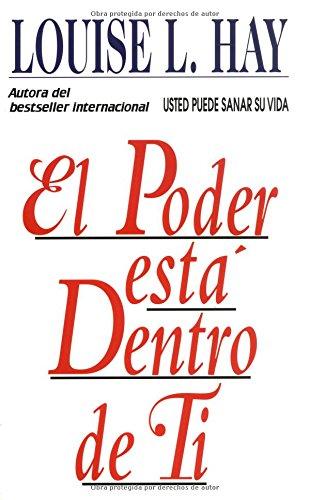 El Poder Esta Dentro de Ti = the Power Is Within You = The Power is Within You