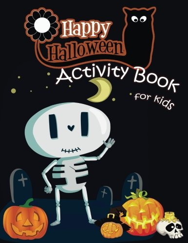 Kindergarten Halloween Activities (Happy Halloween Activity Book for Kids: A Fun Book Filled With Cute Zombies,Monster Coloring, Dot to Dot,Mazes,Matching Shadow picture,Find similar ... 5-12. (Halloween Books for Kids)) (Volume)