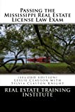 Passing the Mississippi Real Estate License Law Exam, Leslie Clauson, 1484189582