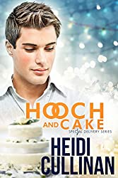 Hooch and Cake (Special Delivery)