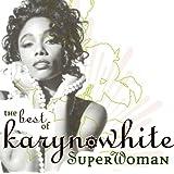 Superwoman: The Best Of Karyn White