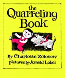 The Quarreling Book, Charlotte Zolotow, 0808529595
