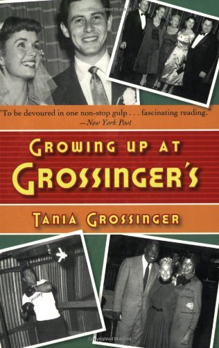 By Tania Grossinger - Growing Up at Grossinger's