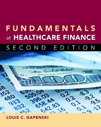 fundamentals of healthcare finance second edition 9781567934755 rh amazon com Health Care Financial Health Care Business