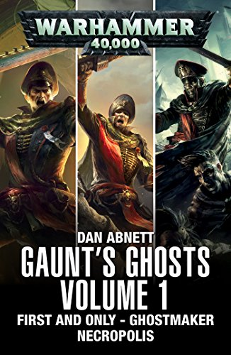 Gaunt's Ghosts: Volume 1 (Gaunt's Ghosts)