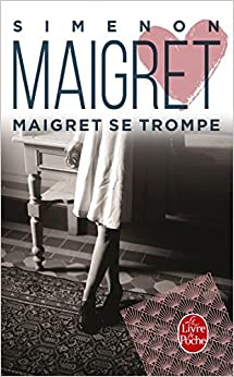Maigret Se Trompe (Ldp Simenon) (French Edition) by Georges Simenon (2000-04-12)