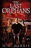 The Last Orphans by  N.W. Harris in stock, buy online here