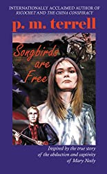 Songbirds are Free