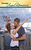 As Good as His Word, Susan Gable, 0373717083