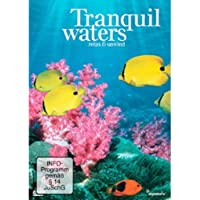 Tranquil Waters - Relax and Unwind [Import anglais]