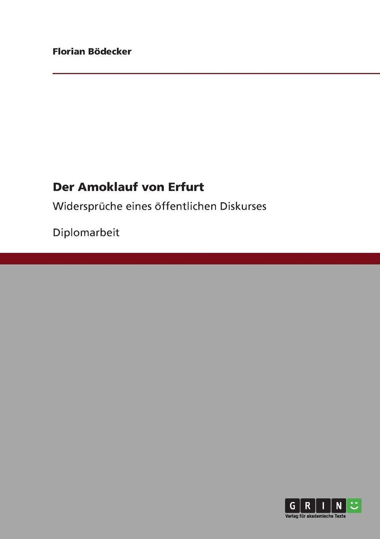 Gallery Der Amoklauf von Erfurt Widersprüche eines öffentlichen Diskurses ... is free HD wallpaper.
