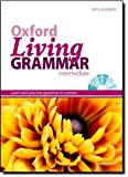 Image de Oxford Living Grammar: Intermediate Student's Book Pack: Learn and Practise Grammar in Everyday Cont