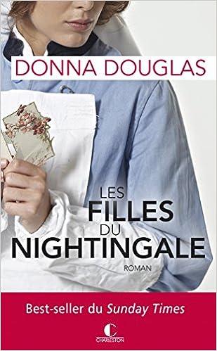 Amazon.fr - Les filles du Nightingale - Douglas, Donna, DesHaies, Sophie -  Livres