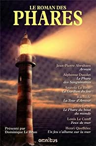 Le roman des phares par Jean-Pierre Abraham