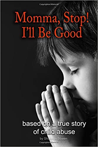 Book Momma, Stop! I'll Be Good!: Volume 2 (Shannon's NH Diaries)